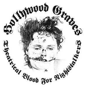 Hollywood Graves - Theatrical Blood For Nightstalkers [EP] (2008)