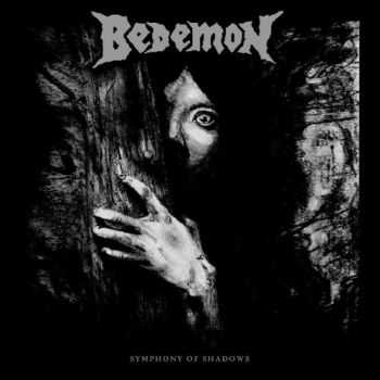 Bedemon - Symphony Of Shadows (2012)