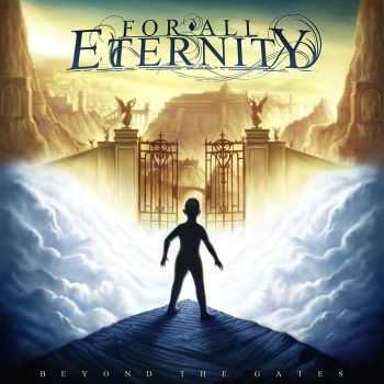 For All Eternity - Beyond The Gates (2012)
