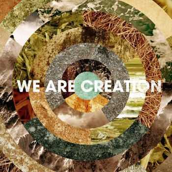 We Are Creation - We Are Creation (2012)