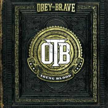 Obey The Brave - Young Blood (2012)