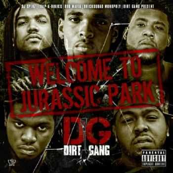 Dirt Gang – Welcome To Jurassic Park (2012)