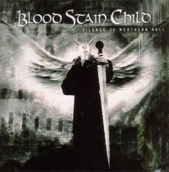 Blood Stain Child - Silence Оf Northern Hell (2002)