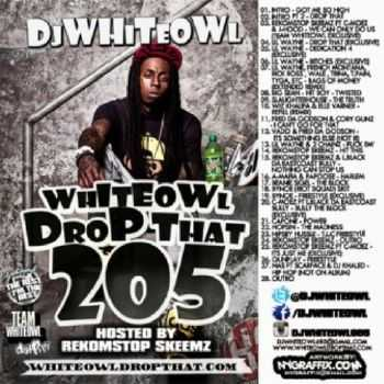 Whiteowl Drop That 205 (2012)