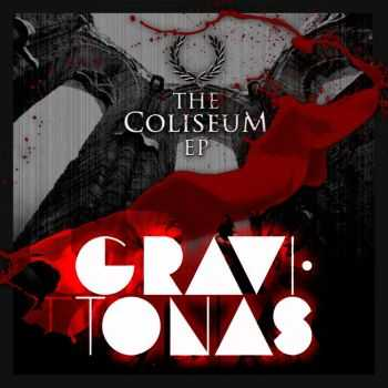 Gravitonas - The Coliseum EP (2010)