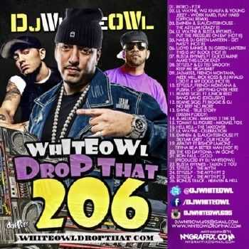 Whiteowl Drop That Pt 206 (2012)