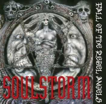 Soulstorm - Fall Of The Rebel Angels (2012)