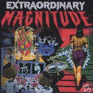 Extraordinary Magnitude - Living on Borrowed Crime (2007)