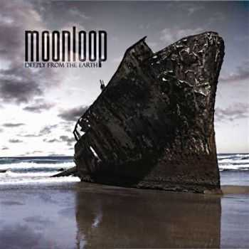 Moonloop  - Deeply From The Earth  (2012)