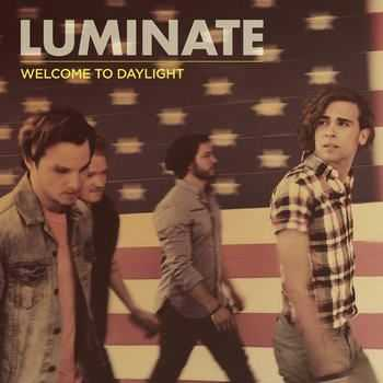 Luminate - Welcome To Daylight (2012)