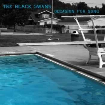 The Black Swans - Occasion For Song (2012)