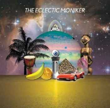 The Eclectic Moniker - The Eclectic Moniker (2012)