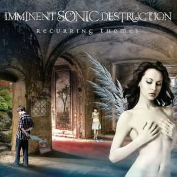 Imminent Sonic Destruction - Recurring Themes  (2012) FLAC