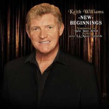 Keith Williams - New Beginnings (2012)