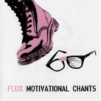Flux - Motivational Chants (2012) FLAC
