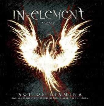 In Element - Act Of Stamina 2010 [LOSSLESS]