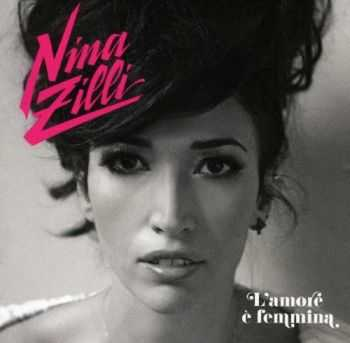 Nina Zilli - L'amore e Femmina (2012)