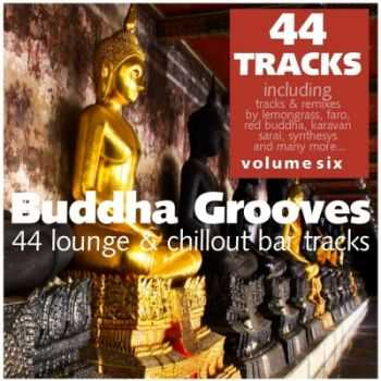 VA - Buddha Grooves Vol. 6 - 44 Lounge & Chillout Bar Tracks (2012)