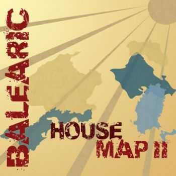 VA - Balearic House Map II (2011)