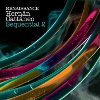 VA - Renaissance: Sequential (Vol.2) (unmixed tracks) (2012)