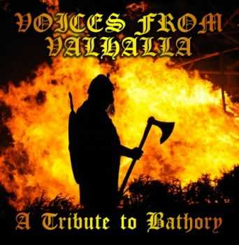 Voices From Valhalla - A Tribute To Bathory (Compilation) (2012)