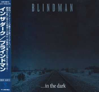 Blindman - ...In The Dark [EP] {Japanese Edition} (2000)