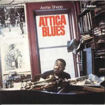 Archie Shepp - Attica Blues (1972)