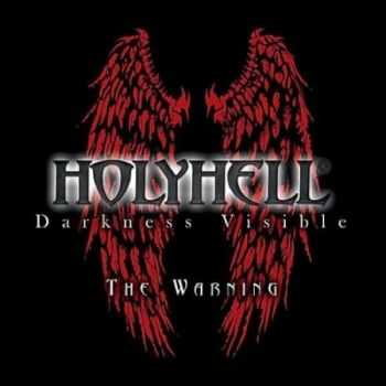 HolyHell - Darkness Visible - The Warning [EP] (2012)