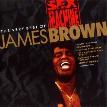 James Brown - Sex Machine: The Very Best of James Brown (1991)