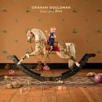 Graham Gouldman - Love And Work (2012)