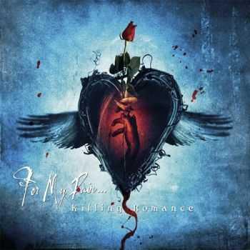 For My Pain - Killing Romance [Single] (2004)