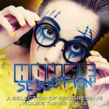 VA - House Seduction Vol 2 (A Selection Of Progressive House Tunes)(2012)