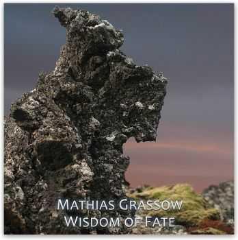 Mathias Grassow - Wisdom of Fate (2012)