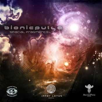 Bionic Pulse – Spacial Fragments (2012)