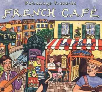VA - Putumayo Presents French Cafe (2003)