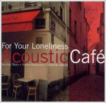 Acoustic Cafe Collection (2001-2009)
