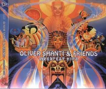 Oliver Shanti & Friends- Greatest Hits (2011)