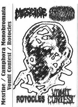 Mesrine & Camphora Monobromata & Vomit Contest & Rotocles - 4 Way Split Tape (2012)