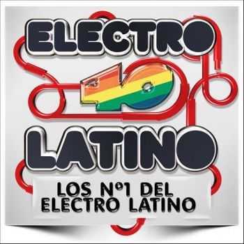 VA - Electro 40 Latino (Los Numeros 1 Del Electro Latino) (2012)