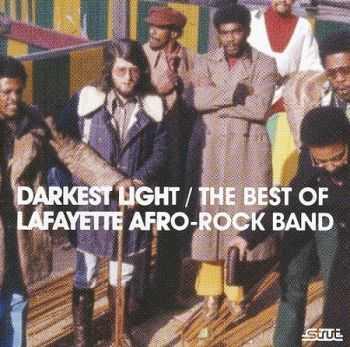 Lafayette Afro-Rock Band - Darkest Light: The Best Of Lafayette Afro-Rock Band (2009)