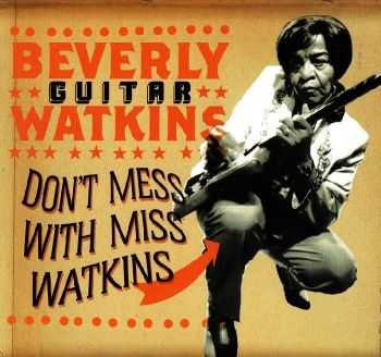 Beverly 'Guitar' Watkins - Don't Mess With Miss Watkins (2007) FLAC