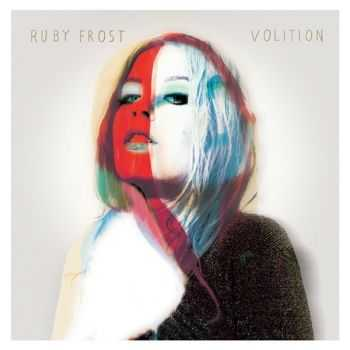 Ruby Frost - Volition (2012)