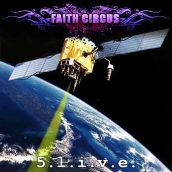 Faith Circus - 5 Live [EP] (2012)