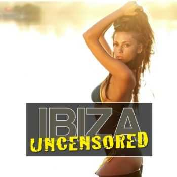 VA - Ibiza Uncensored Vol 2 (2012)