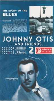 Johnny Otis and Friends - The Story of the Blues [2CD Set] (2004) FLAC