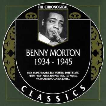 Benny Morton - 1934-1945 {The Chronological Classics, 906}