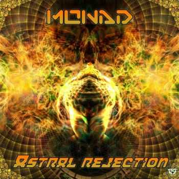 Monad – Astral Rejection (2012)