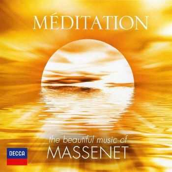 VA - Meditation: The Beautiful Music Of Massenet (2012) FLAC
