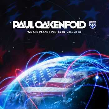 VA - We Are Planet Perfecto Vol.2 (Mixed By Paul Oakenfold) (2012)