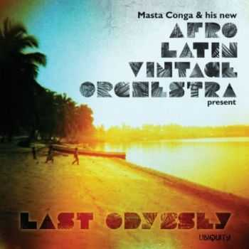 Afro Latin Vintage Orchestra - Last Odyssey (2012)